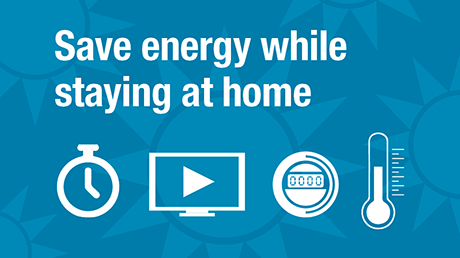 20200414-home-reduce-your-energy-consumption-while-staying-at-home.png